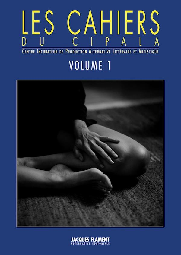 Les cahiers du Cipala – Volume 1