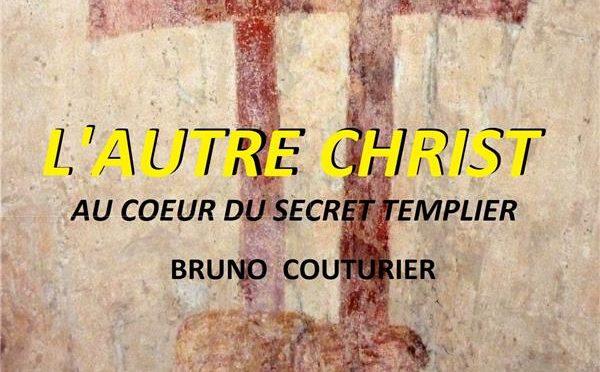 L'autre Christ – Au coeur du secret templier