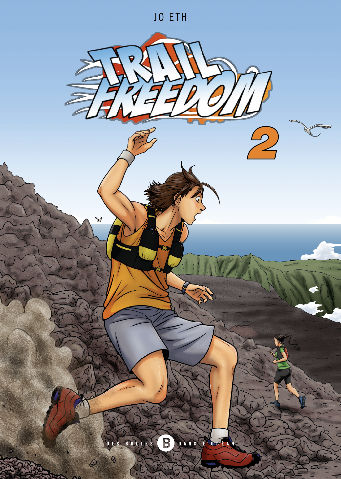 Trail freedom – Tome 2