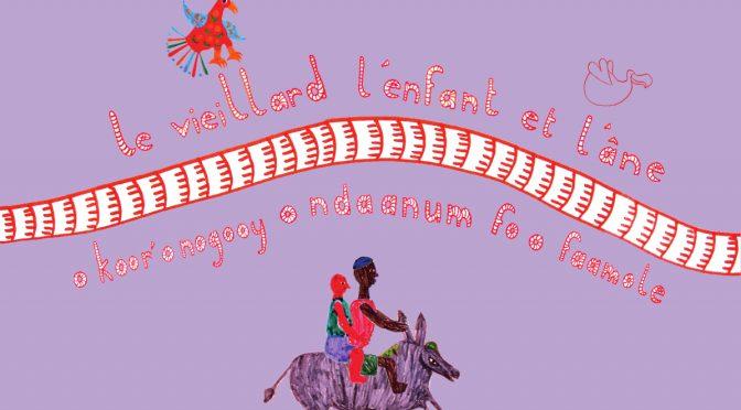 Le vieillard, l'enfant et l'âne – O koor'o nogooy o ndaanum fo o faamole – Un conte du Sénégal en français et en séreer
