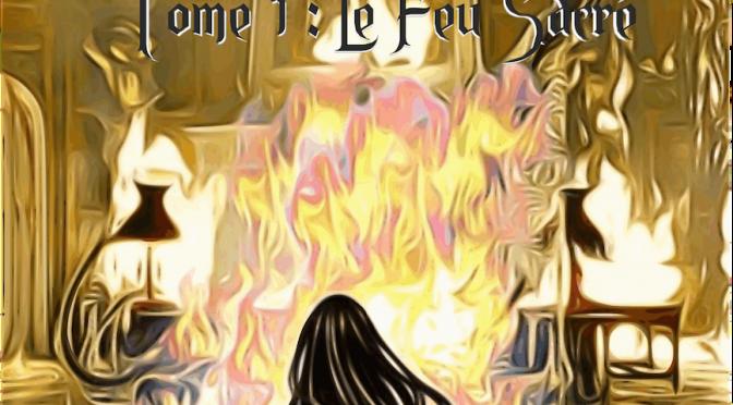 Les Descendants – Tome 1 – Le feu sacré