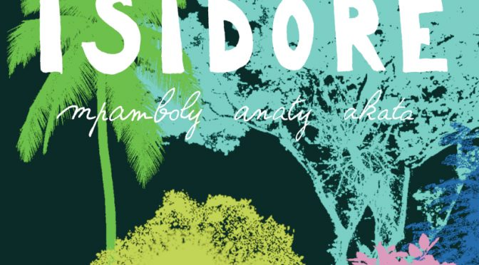 La fabuleuse parcelle de monsieur Isidore – Monsieur Isidore mpamboly anaty akata