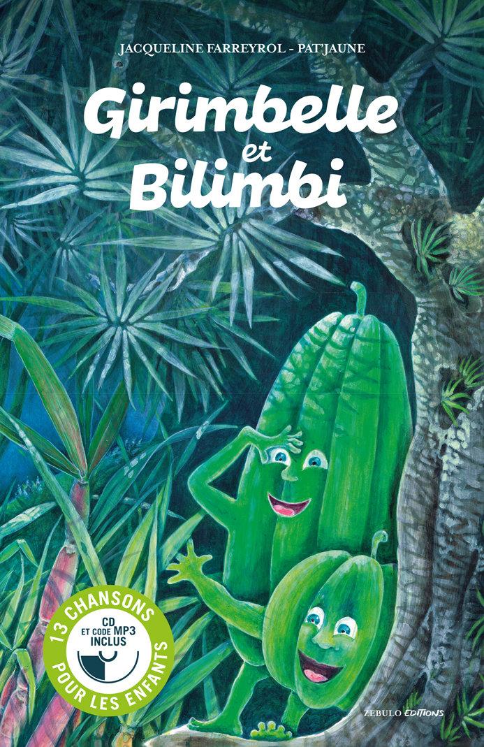 Girimbelle et Bilimbi