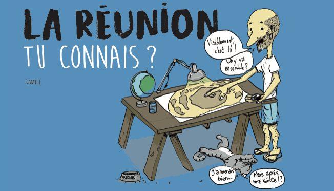 La Réunion – Tu connais ?