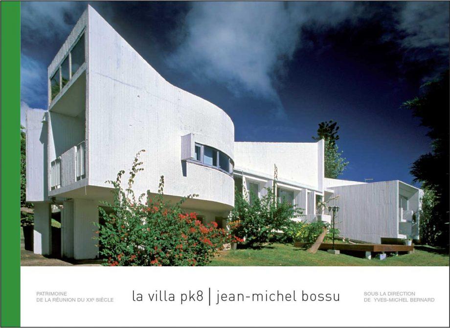 La Villa PK8   Jean-Michel Bossu