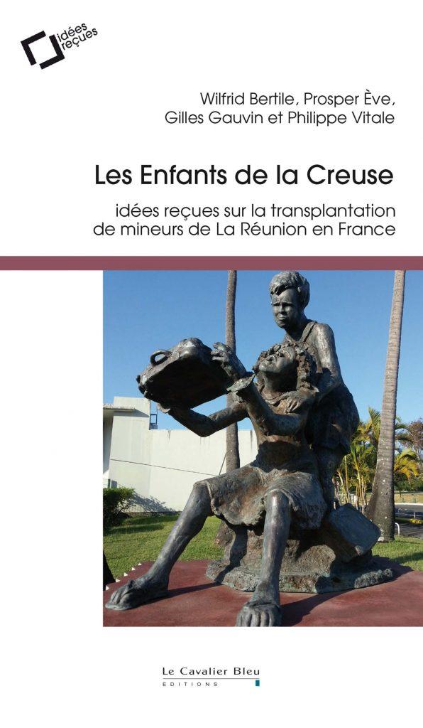 Les Enfants de la Creuse – Idées reçues sur la transplantation de mineurs de La Réunion en France