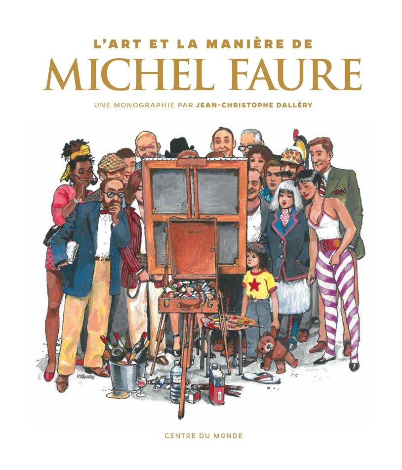 L'art et la manière de Michel Faure
