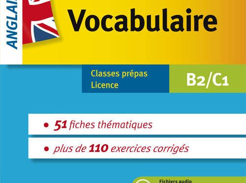 Prêt-à-réviser – Anglais – Vocabulaire – Classes prépa – Licence – B2-C1