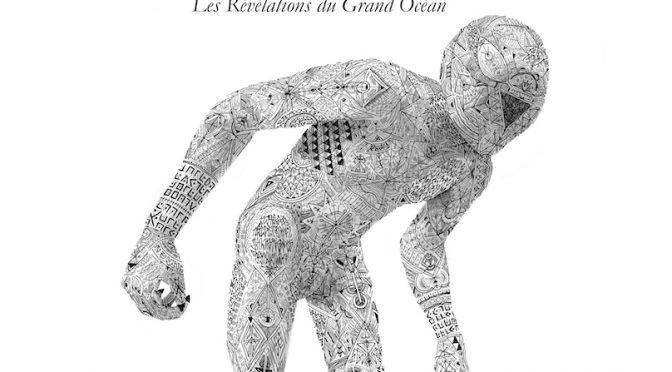 Les révélations du Grand Océan – Livre II et III – Le langage de la France