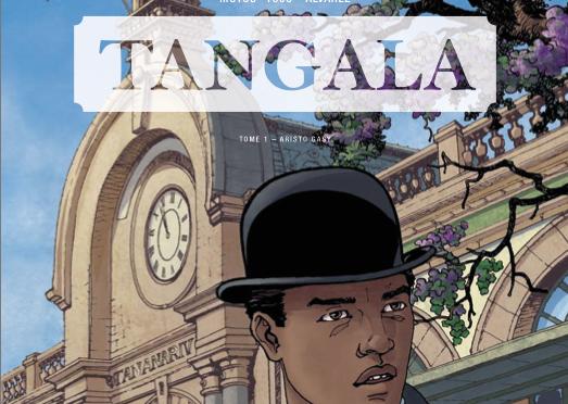 Tangala – Tome 1 – L'aristo Gasy