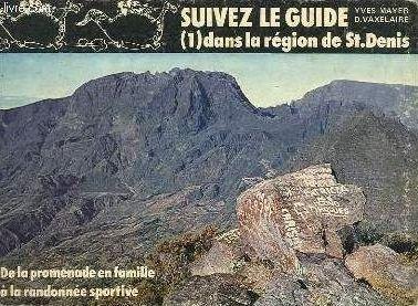 Suivez le guide (1) dans la région de Saint-Denis