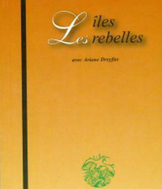 Les îles rebelles