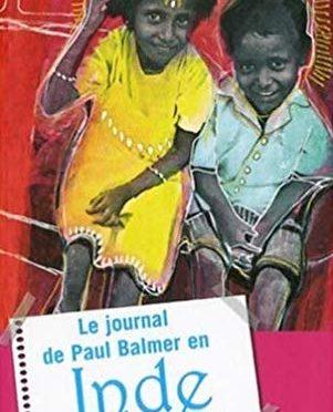 Le journal de Paul Balmer en Inde