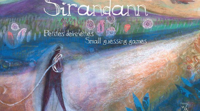 Sirandann – Petites devinettes – Small guessing games