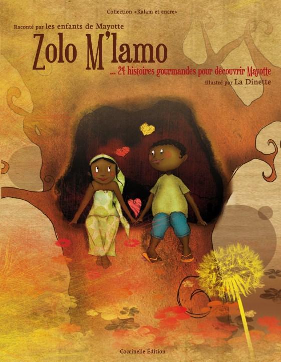Zolo m'lamo… 24 histoires gourmandes pour découvrir Mayotte