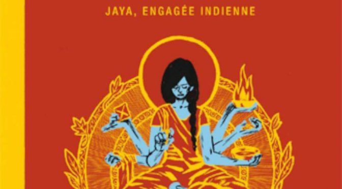 Jaya, engagée indienne