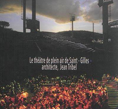 Le théâtre de plein air de Saint-Gilles – Architecte, Jean Tribel