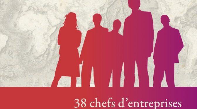 38 chefs d'entreprises témoignent – Île de La Réunion  1960-2000 – Destins de familles, interculturalité & économie