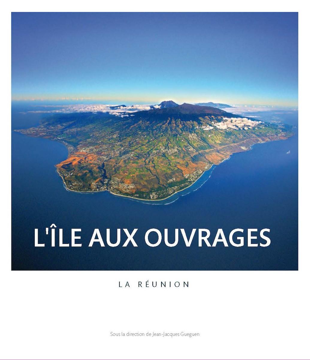 L'île aux ouvrages : La Réunion