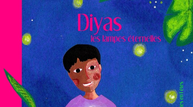 Diyas  – Les lumières éternelles