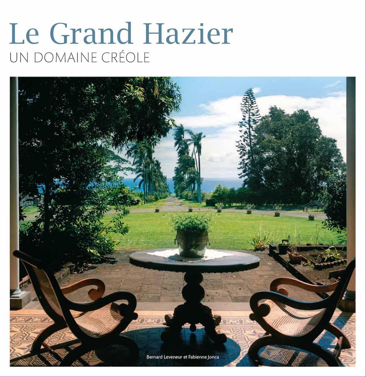 Le Grand Hazier, un domaine créole