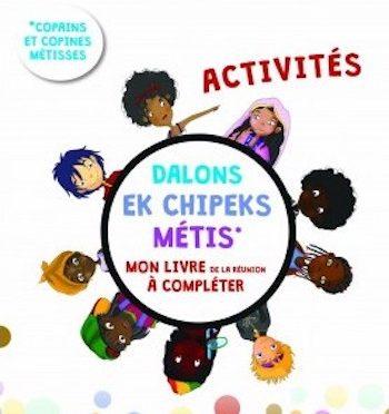 Dalons ek chipek metiss – Mon livre de La Réunion à compléter