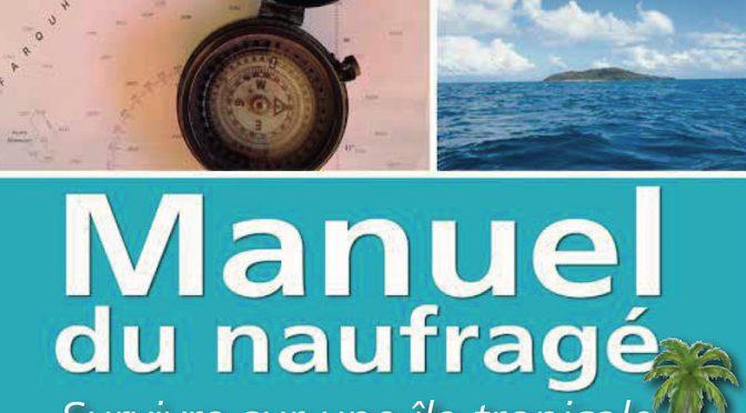Manuel du naufragé – Survivre sur une île tropicale