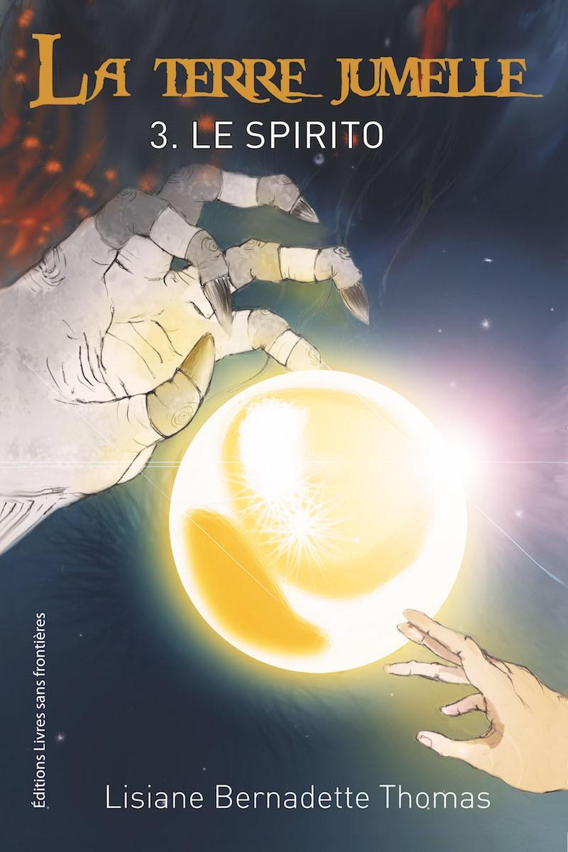 La Terre Jumelle – Tome 3 – Le Spirito