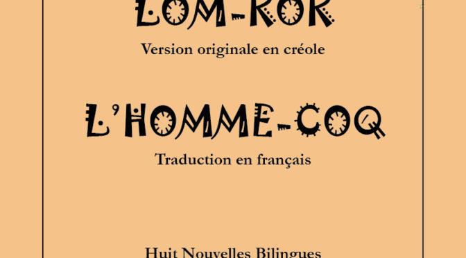 Lom-kok – L'homme-coq – Huit nouvelles bilingues