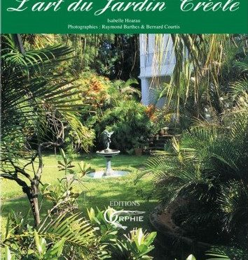 L'art du jardin créole