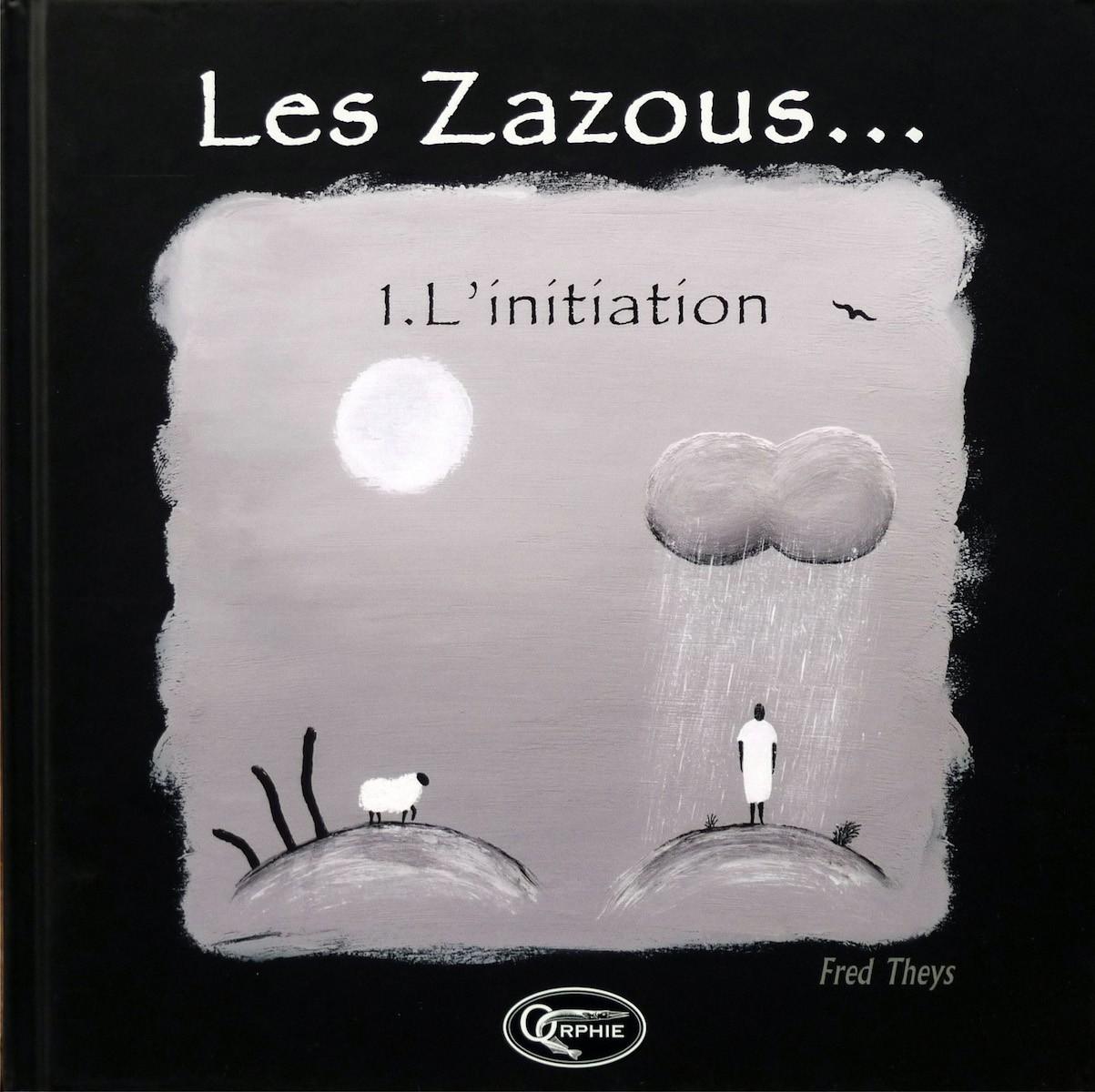 Les Zazous… – Tome 1 – L'initiation