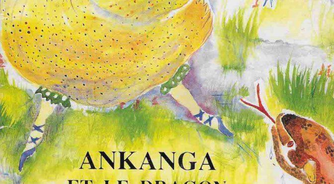 Ankanga et le dragon d'Alamainstou