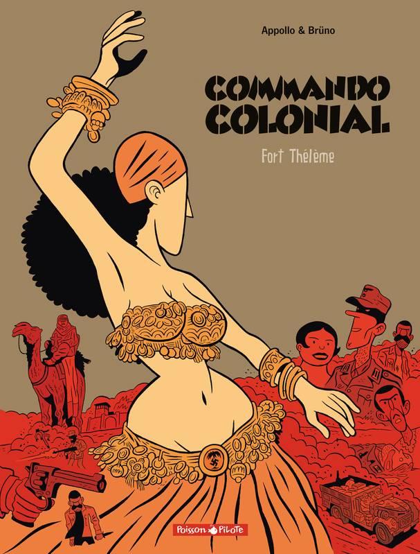 Commando colonial – Tome 3 – Fort Thélème