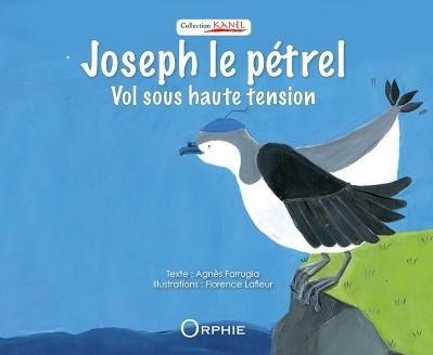 Joseph le pétrel – Vol sous haute tension