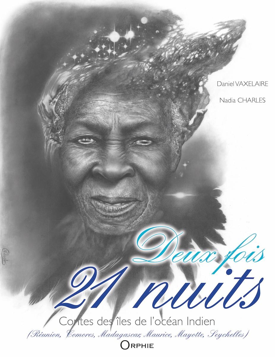 Contes des îles de l'océan Indien – Deux fois 21 nuits – Coffret
