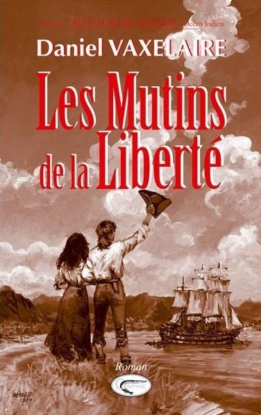 Les mutins de la liberté