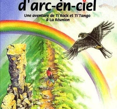 Les pépites d'arc-en-ciel – Une aventure de Ti'Rock et Ti'Tango à La Réunion