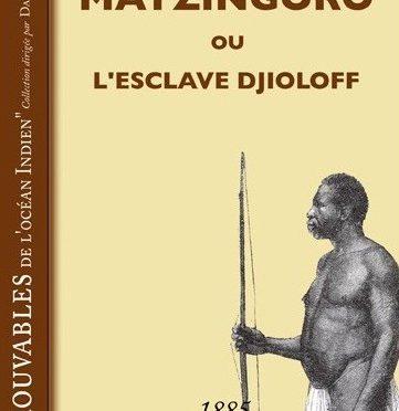 Matzingoro ou L'esclave Djioloff