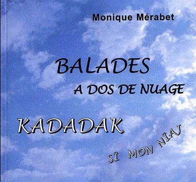 Balades à dos de nuage – Kadadak sï mon nïaj