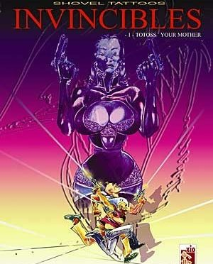 Invincibles – Tome 1 – Totoss' your mother