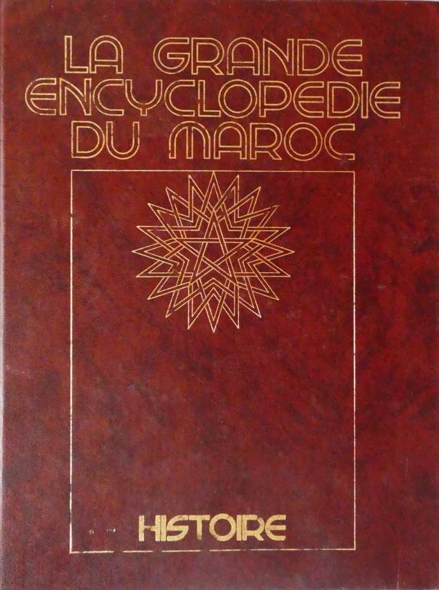 La grande encyclopédie du Maroc