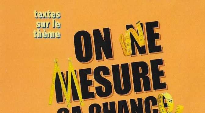 Le traversier – N° 29 -On ne mesure sa chance qu'a posteriori