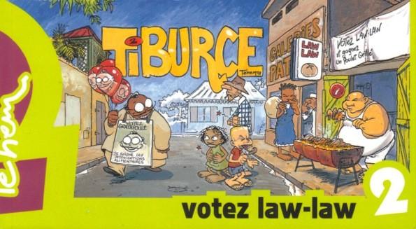 Tiburce – Tome 2 –  Votez Law-Law !