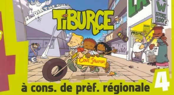 Tiburce – Tome 4 – À cons. de prèf. régionale