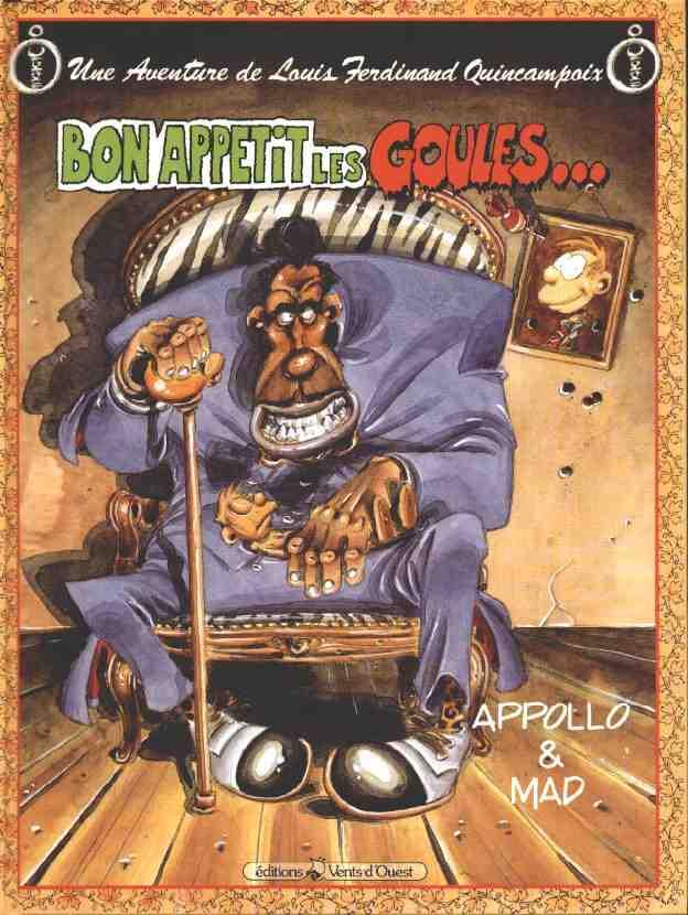 Une aventure de Louis Ferdinand Quincampoix – Tome 2 – Bon appétit les goules
