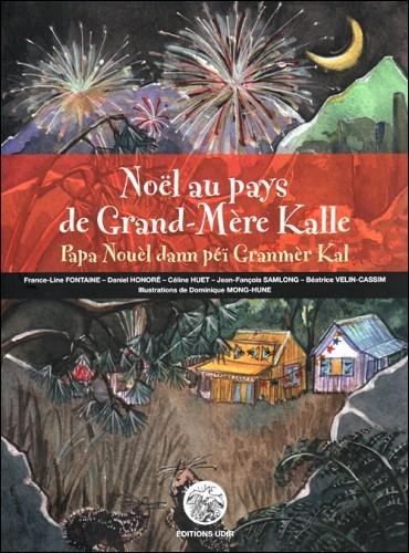 Noël au pays de grand-mère Kalle – Papa Nouèl dann péi Granmèr Kal