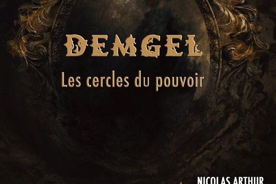 Demgel – Les cercles du pouvoir