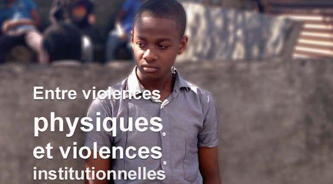 Enfance(s) en danger – Entre violences physiques et violences institutionnelles – La revue de l'expertise – N° 01 – Avril 2018