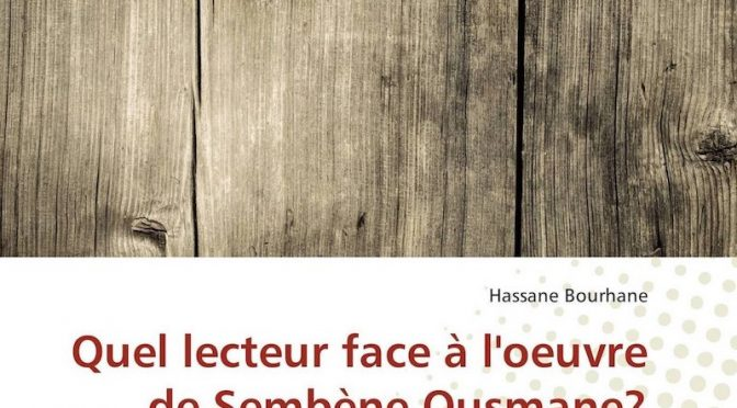 Quel lecteur face à l'oeuvre de Sembène Ousmane ?