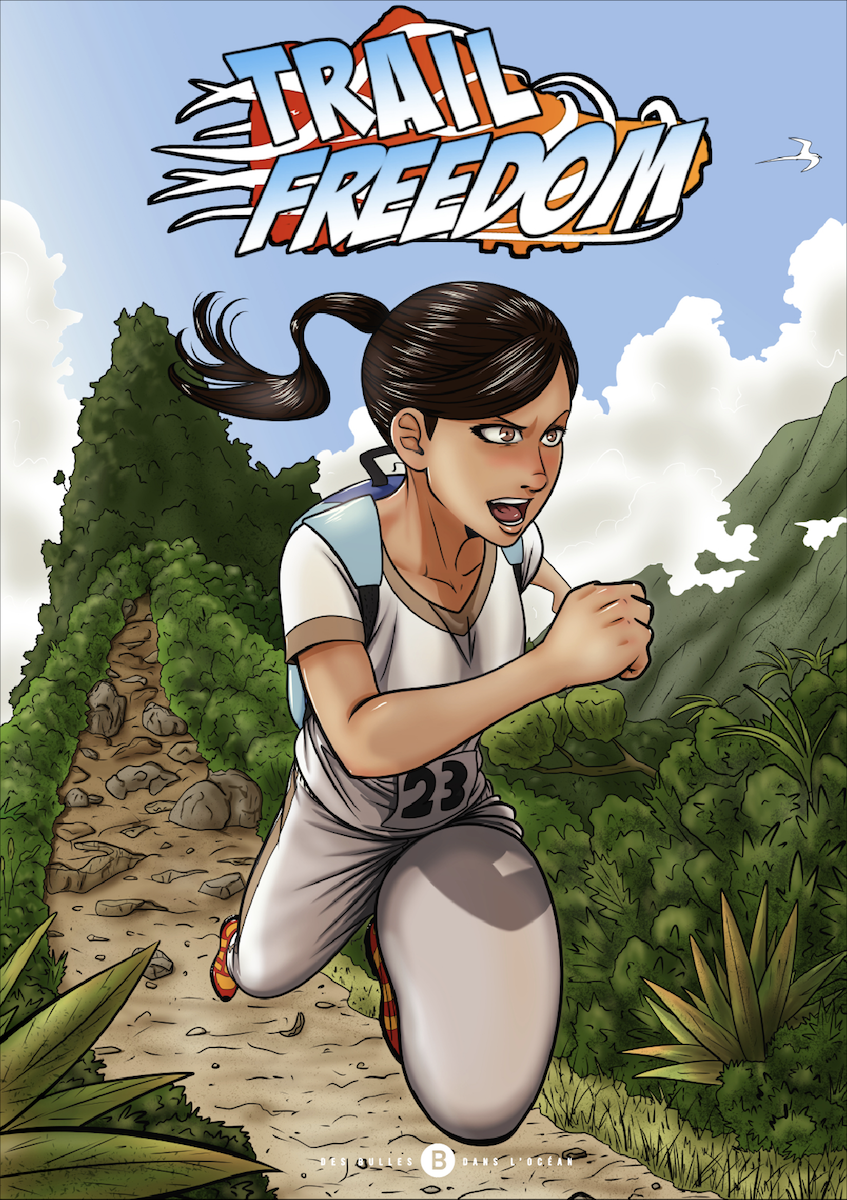 Trail freedom – Tome 1